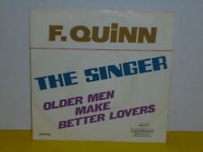"SINGLE 7"" - F. QUINN - THE SINGER - OLDERMEN MAKE BETTER LOVERS ( FREDDY )"