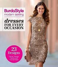 BurdaStyle Modern Sewing: Dresses for Every Occasion by BurdaStyle BurdaStyle...