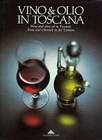 Vino e olio in Toscana (Wine and olive oil in Tuscany) - Il fiore 1988