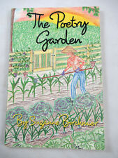 The Poetry Garden by Suzanne J. Birchmier 2006