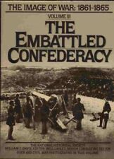Embattled Confederacy: The Image of War, 1861-1865