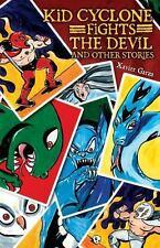 Kid Cyclone Fights Devil and Other Stories/Kid Ciclon Se Enfrenta a el Diablo...
