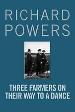 Powers, Richard Three Farmers on Their Way to a Dance Very Good Book