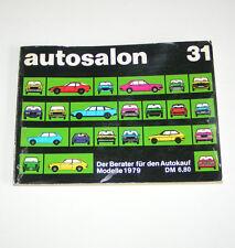Autokatalog / Autosalon in Buchform Nr. 31 - Autotypen Übersicht Modelle 1979!