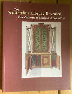 The Winterthur Library Revealed. Five centuries of design. 2003