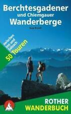 Berchtesgadener und Chiemgauer Wanderberge. Rother Wanderbuch von Sepp Brandl