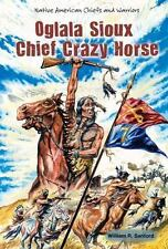 Oglala Sioux Chief Crazy Horse (Native American Chiefs and Warriors)-ExLibrary