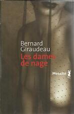 BERNARD GIRAUDEAU LES DAMES DE NAGE
