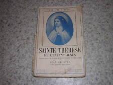 1928. Sainte Thérèse Enfant-Jésus / Jean Clostre.envoi autographe
