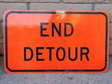 "END DETOUR Reflective Road Sign - Street Sign 30"" x 18"" Aluminum Man Cave Garage"