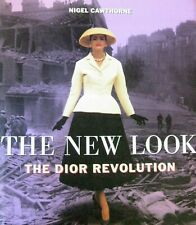 NEW LOOK The DIOR Revolution Nigel Cawthorne Mid Century Fashion Clothing Design