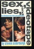 Sex, Lies, and Videotape Movie Edition Screenplay by Soderbergh, Steven