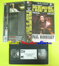 VHS film DRACULA CERCA SANGUE DI VERGINE E MORI'DI SETE Morrissey (F53) no dvd