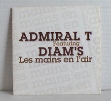 ADMIRAL T featuring DIAM'S Les mains en l'air CD SINGLE PROMO 00112504