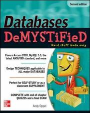 Databases DeMYSTiFieD, 2nd Edition by Andy Oppel (2010, Trade Paperback)