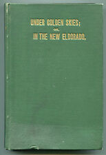Under Golden Skies or In The New Eldorado, story of southern life