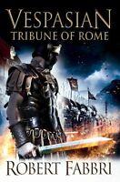 Tribune of Rome (Vespasian),Robert Fabbri