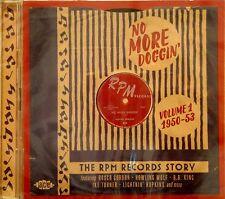 THE RPM RECORDS STORY 'No More Doggin' - Volume #1 - 2CD Set ACE