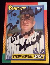 STUMP MERRILL 1990 TOPPS Autographed Signed AUTO Baseball Card 74T YANKEES MANAG
