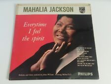 Mahalia Jackson Everytime I Feel The Spirit Philips Holland B 47116 L LP