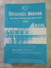 Brauwelt Brevier 2004, Fachverlag Hans Carl, Dr.-Ing. K.-U. Heyse, 388 Seiten