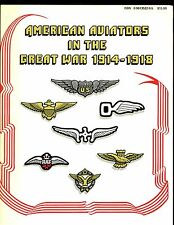American Aviators in the Great War 1914-1918, M Glasebrook,  1st US ,SB VG