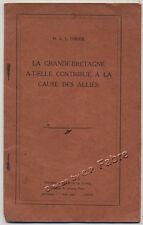 H. A. L. FISCHER, LA GRANDE BRETAGNE A-T-ELLE CONTRIBUÉ À LA CAUSE DES ALLIÉS