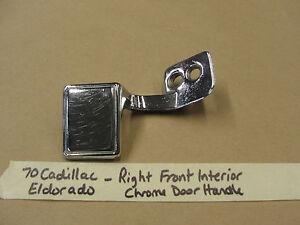 70 Cadillac Eldorado GM RIGHT PASSENGER SIDE FRONT INTERIOR CHROME DOOR HANDLE