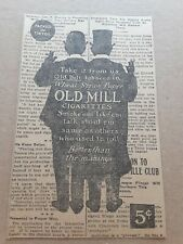 1911 Old Mill Cigarettes Newspaper ad
