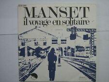 GERARD MANSET 45 TOURS FRANCE PAS IL VOYAGE EN SOLITAIR