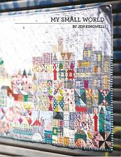 My Small World By Jen Kingwell Quilting Pattern Booklet