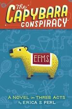 The Capybara Conspiracy: A Novel in Three Acts-ExLibrary