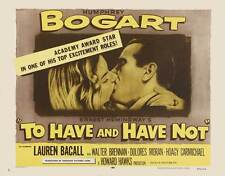 TO HAVE AND HAVE NOT Movie POSTER 22x28 Half Sheet Humphrey Bogart Lauren Bacall