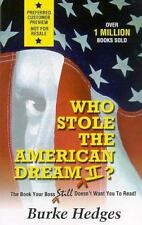 Who Stole the American Dream II: The Book Your Boss Still Doesn't Want You to Re
