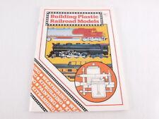 Train Book: Building Plastic Railroad Models 1979 Paperback