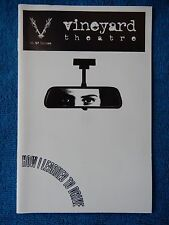 How I Learned To Drive - Vineyard Theatre Playbill - February 1997 - Parker