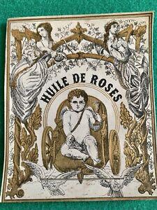 Rare Étiquette Romantique XIXèm De Spiritueux HUILE DE ROSES TYPE LALANDE