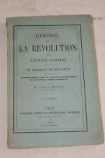 GUIGNOL ET LA REVOLUTION DANS L'EGLISE ROMAINE VEUILLOT PARTI MICHAUX 1872