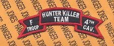 US Army F Troop 4th Cavalry Regt HUNTER KILLER TEAM scroll patch