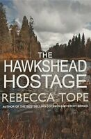 The Hawkshead Hostage (The Lake District Mysteries) By Rebecca Tope