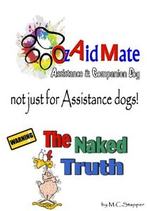 """""""The Naked Truth"""" Assistance & Companion education info"""