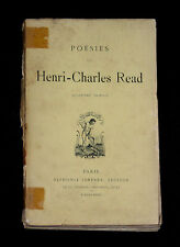 TRES RARE RECUEIL POESIES (POSTHUMES) HENRI-CHARLES READ - Ed LEMERRE 1897