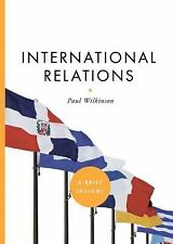 NEW - International Relations (A Brief Insight) by Wilkinson, Paul