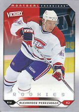 05-06 UPPER DECK VICTORY ROOKIE RC #261 ALEXANDER PEREZHOGIN CANADIENS *5662