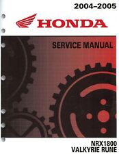 2004 & 2005 HONDA NRX1800 VALKYRIE RUNE MOTORCYCLE SERVICE MANUAL -NEW-NRX 1800