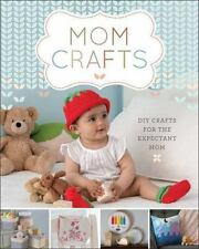 Mom Crafts: DIY Crafts for the Expectant Mom