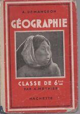 GEOGRAPHIE 6e, par A. MEYNIER, Cours DEMANGEON, Editions HACHETTE