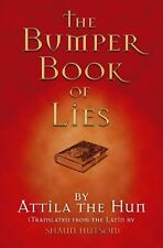 The Bumper Book of Lies,Attila The Hun, Shaun Hutson