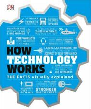 How Technology Works: The Facts Visually Explained [How Things Work] DK VeryGood