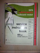JOHNSON 1974 85hp 85HP MARINE OUTBOARD ENGINE SERVICE MANUAL 85ESL74